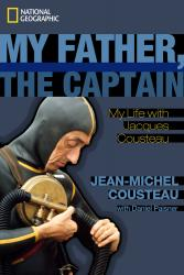 My Father The Captain by Jean-Michel Cousteau